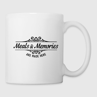 Meal Meals and memories are made here - Mug