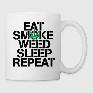 EAT SMOKE WEED SLEEP REPEAT - Mug