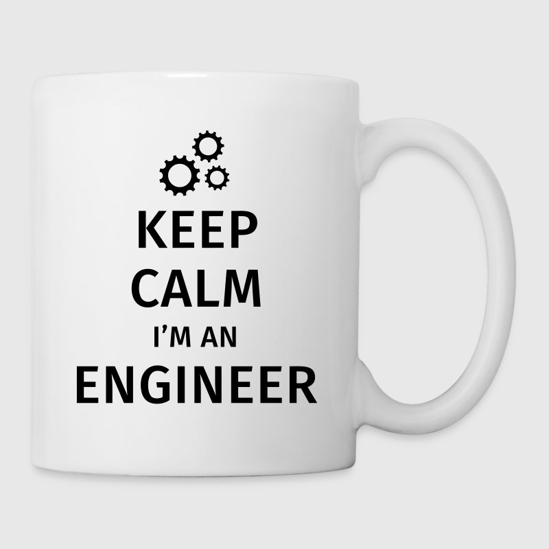 Keep Calm I'm an Engineer - Mok