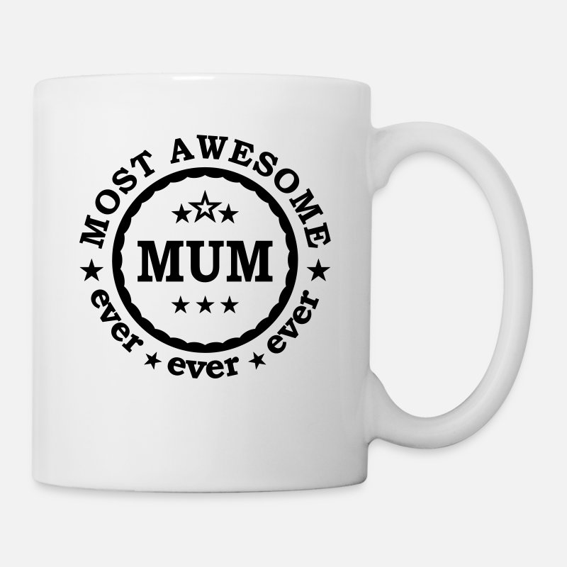 Mum Mugs & Drinkware - Most awesome mum ever - best mother of the world  - Mug white