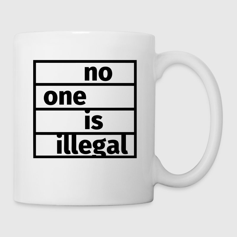 No One is Illegal - Mug
