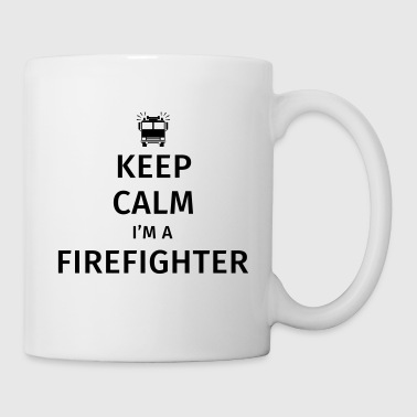 Keep Calm I'm a Firefighter - Tazza