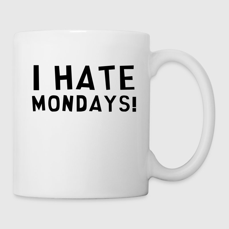 I Hate Mondays / Humor / Funny / Office / Cool - Kopp