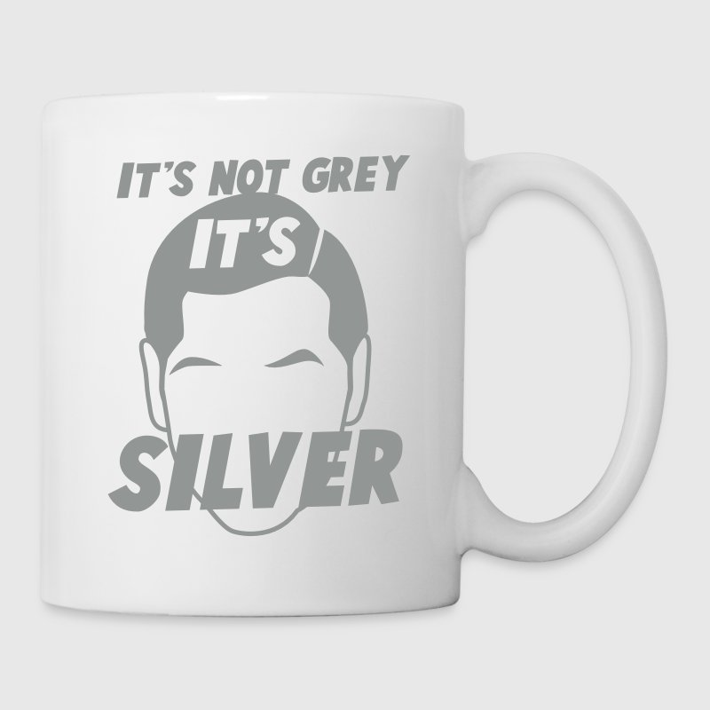 IT's not GREY it's SILVER Fox male man dad - Mug