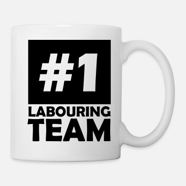 Labour number one labouring team - Mug
