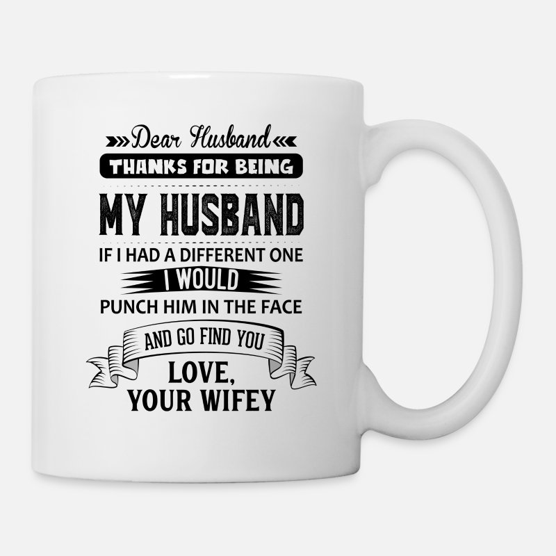 Husband Mugs & Drinkware - Dear Husband, Love, Your Favorite - Mug white
