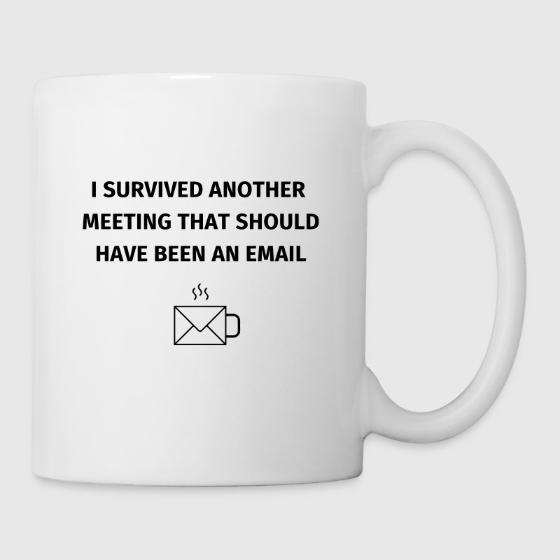 I Survived Another Meeting - Mug blanc
