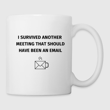 I Survived Another Meeting - Kubek