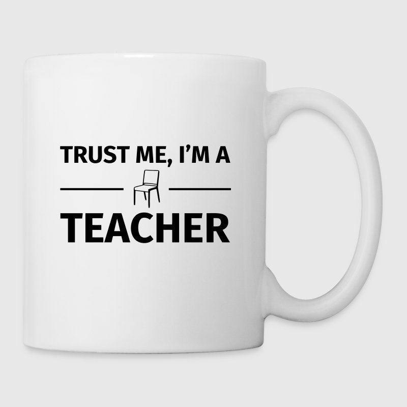 Trust me I'm a Teacher - Mugg