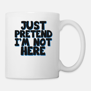 Insult Cool & Funny Pretending Tshirt Design Just - Mug