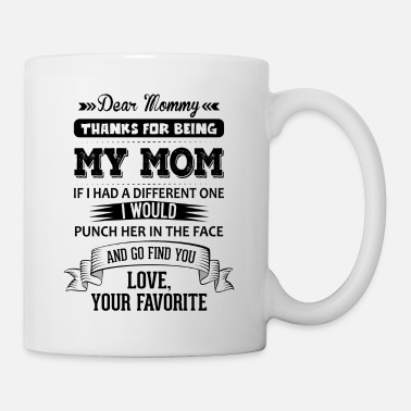 Mammy Dear Mommy, Love, Your Favorite - Mug
