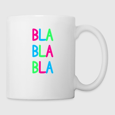 Blablabla colorful funny repeat gift - Mug