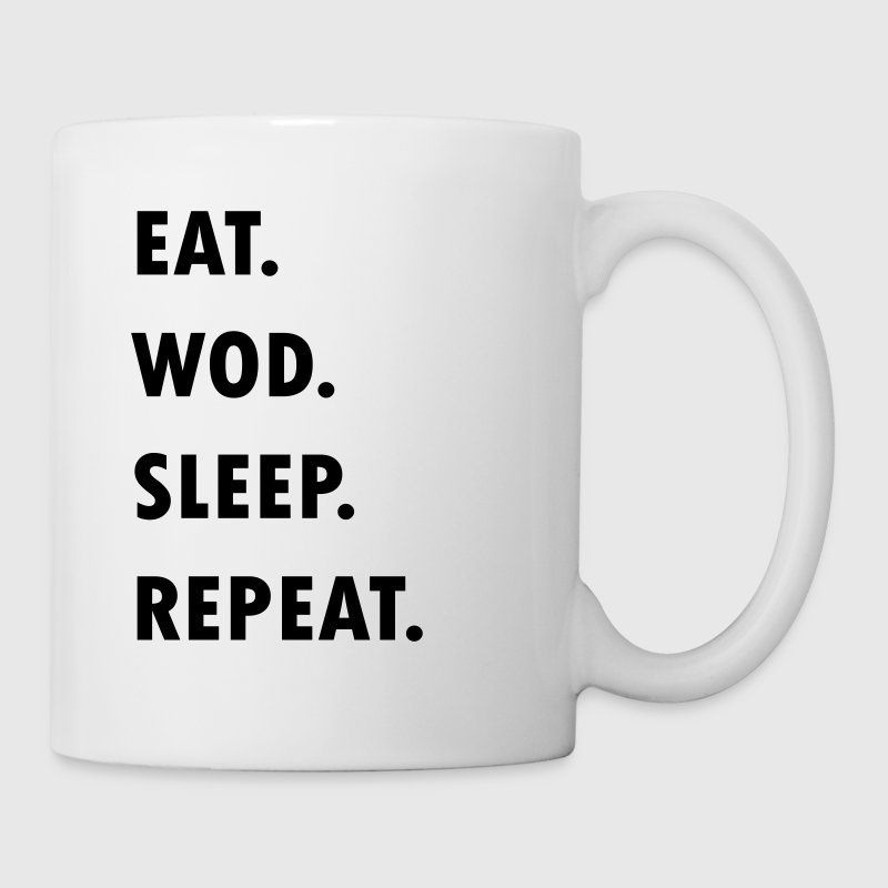 Eat. WOD. Sleep. Repeat. - Taza