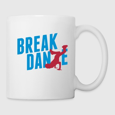 breakdance - Taza