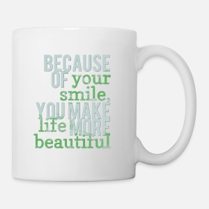 Because Of Your Smile Sayings Life Quotes Apron Spreadshirt