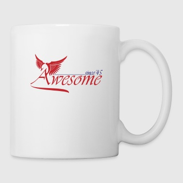 Awesome SINCE 1945 - Mug