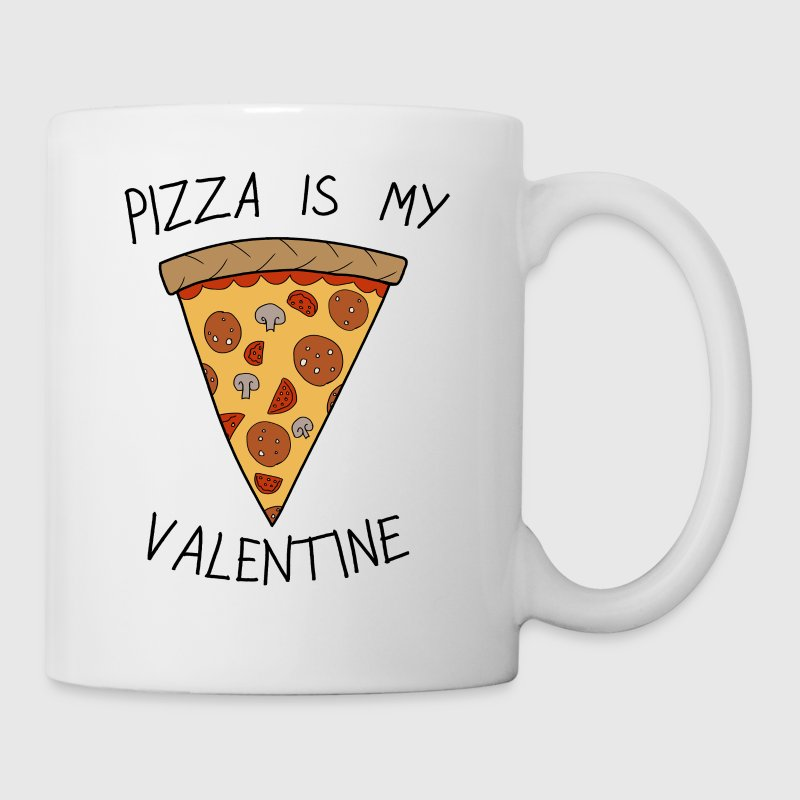Anti-Valentinstag Pizza Is My Valentine Humor - Tasse