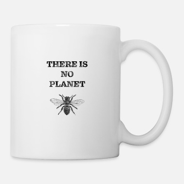 There is no planet B with Bee - Mug