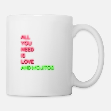 All you need is love and mojitos - Tasse