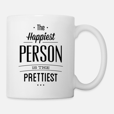 The happiest person is the prettiest - Mug blanc