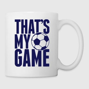 that's my game - soccer - Tasse