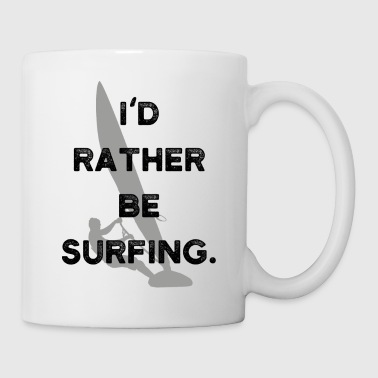 Surfer Motive Surf Surf Sport Regalo Windsurfer - Tazza