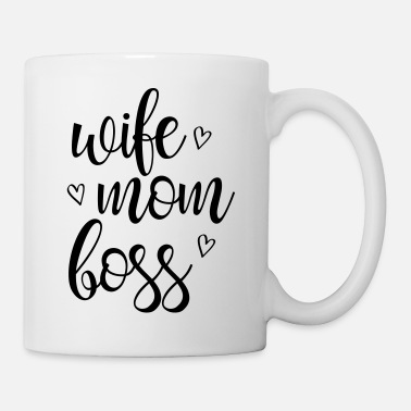 Wife wife mom boss / Frau Mutter Chef - Tasse