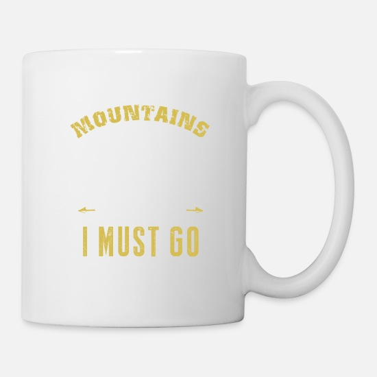Camping Mugs & Drinkware - The Mountains Are Calling And I Must Go - Mug white