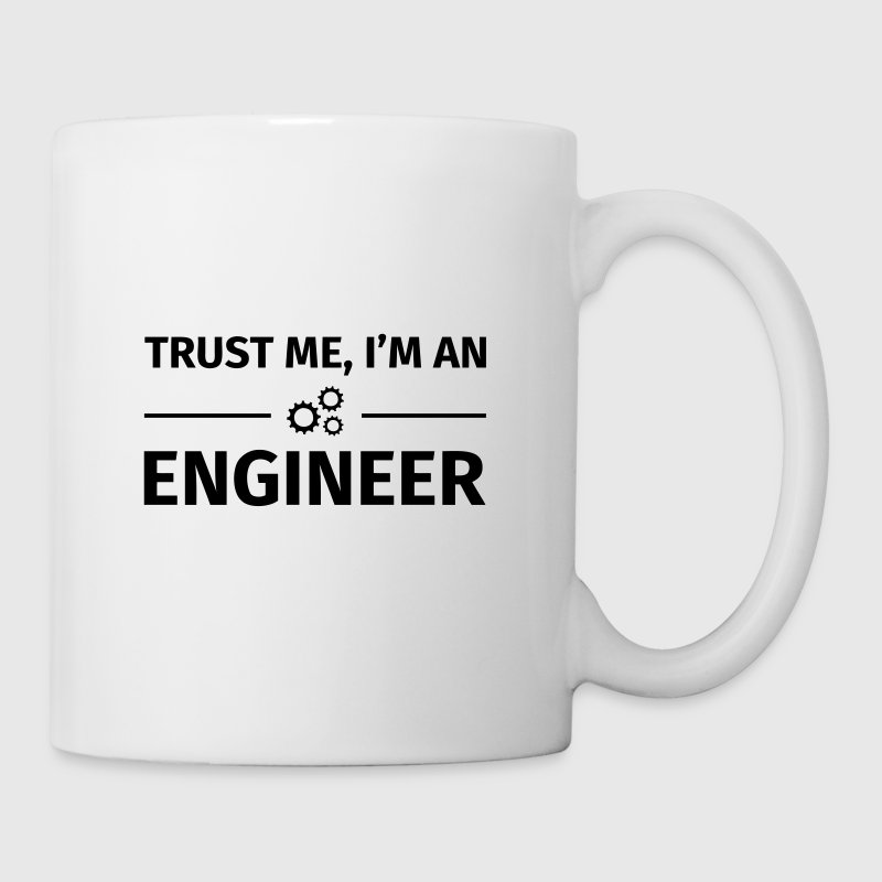 Trust me, I'm an Engineer - Tasse