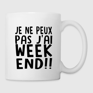 j'ai weekend - Mug blanc