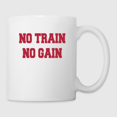 No train no gain - Tazza
