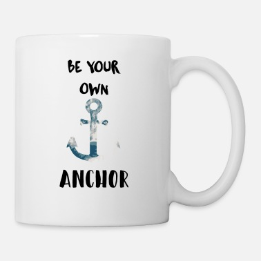 Teen Be your own anchor - Mug