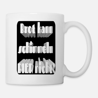 Bier Cool Funny Sayings Gift Bierdrinkers - Mok