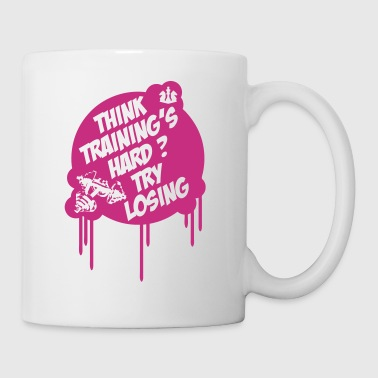 Think Training´s Hard ? Try Losing. - Tasse