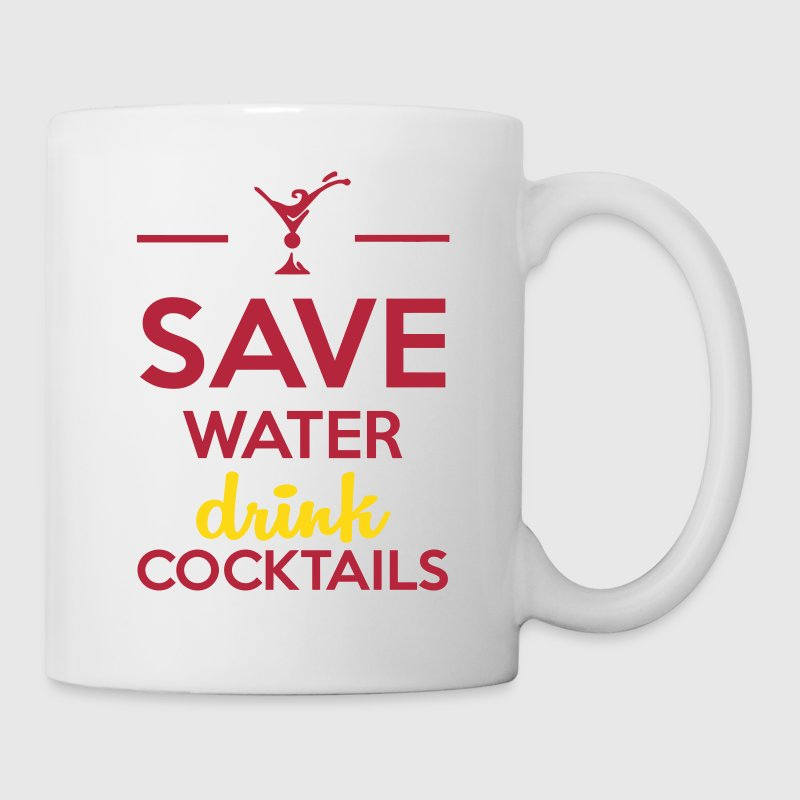 Alcohol Fun Shirt - Save Water drink Cocktails - Taza