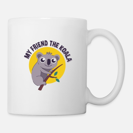 Koala Mugs & Drinkware - My Friend The Koala Bear - Mug white