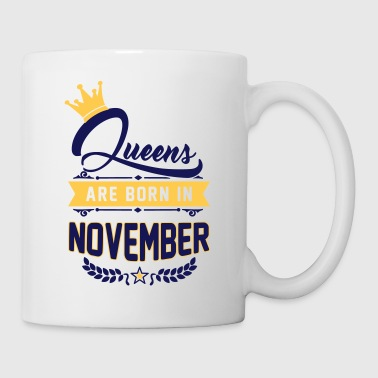 Queens are born in November - Mug blanc