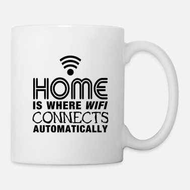 Home Is Where Wifi Connects Automatically home is where the wifi connects automatically II - Mug