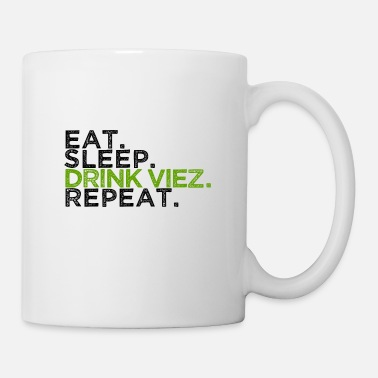 eat sleep drink viez repeat äppelwoi ebbelwoi - Mug