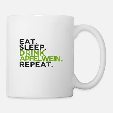 eat sleep drink apple wine repeat äppelwoi ebbelwoi - Mug