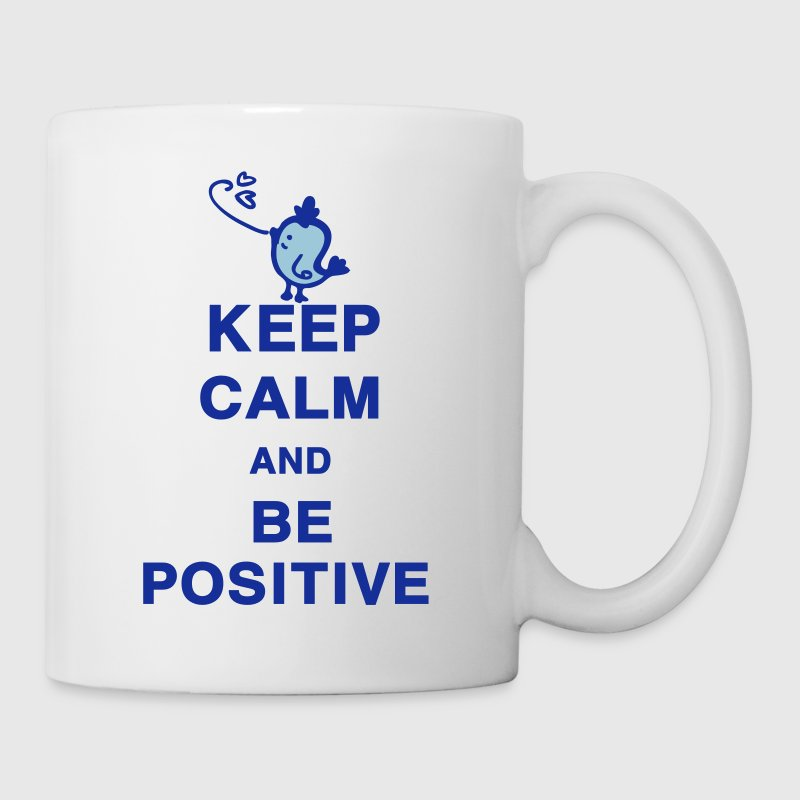 Keep Calm and Be Positive - Mug