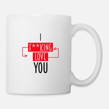 Love I Fucking love you | die Geschnekidee - Mug