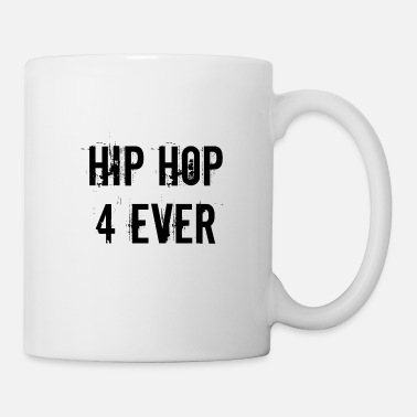 Hip Hip Hop 4 Ever - Kubek