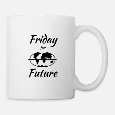 Fridays For Future friday for future, friday, future - Mug