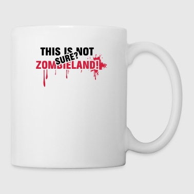 This is not Zombieland - blooody, Zombie, Land - Tasse