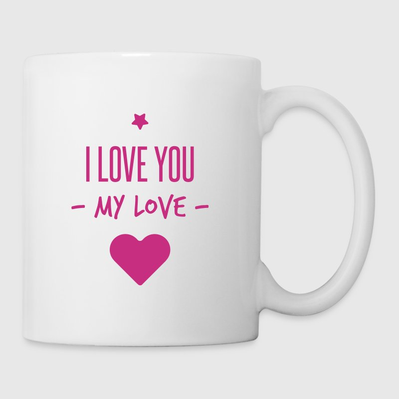 i love you my love - Mug blanc