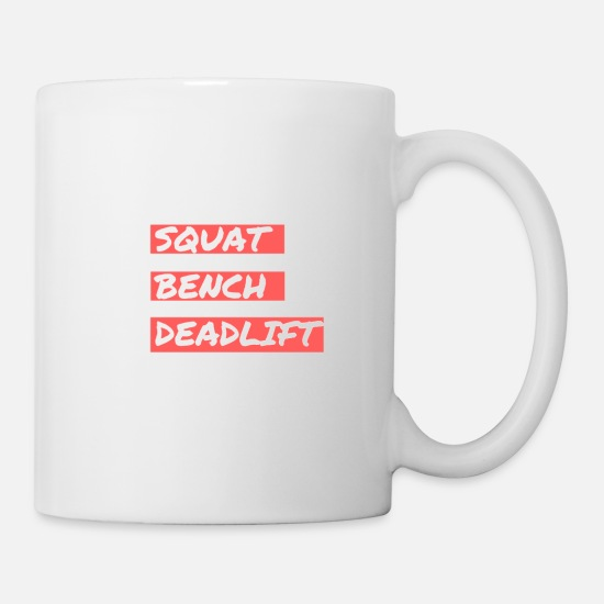 Beast Mode Mugs et récipients - SQUAT BENCH DEADLIFT - Mug blanc