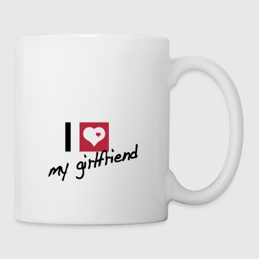 i love my girlfriend - Kubek