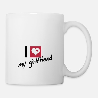 Girlfriend i love my girlfriend - Mug