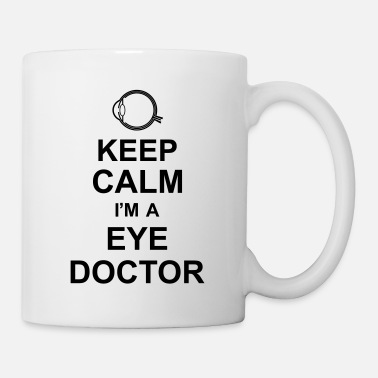 Augenarzt keep calm i'm a eye doctor kg10 - Tasse